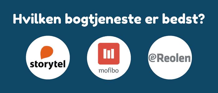 Storytel eller Mofibo eller eReolen – Hvilken tjeneste er bedst?